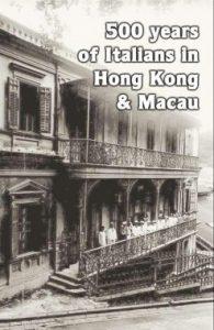 500 years of Italians in HK & Macau