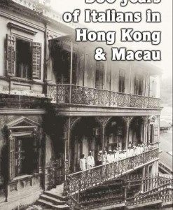 500 years of Italians in HK & Macau