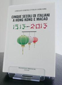 5 secoli di italiani a Hong Kong e Macao IT